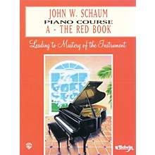 Alfred John W. Schaum Piano Course A The Red Book A The Red Book