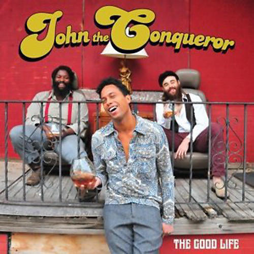 Alliance John the Conqueror - The Good Life