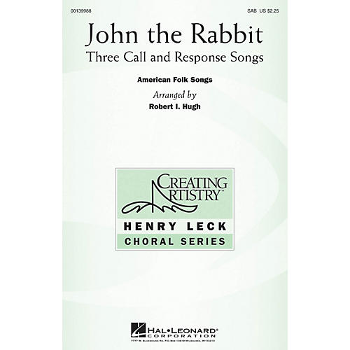 Hal Leonard John the Rabbit (Three Call and Response Songs) SAB arranged by Robert I. Hugh
