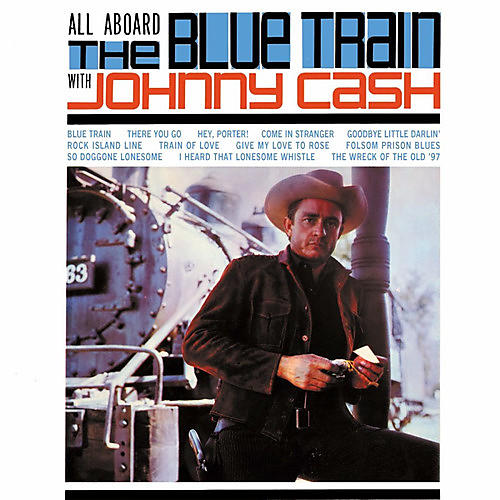 Alliance Johnny Cash - All Aboard The Blue Train With Johnny Cash
