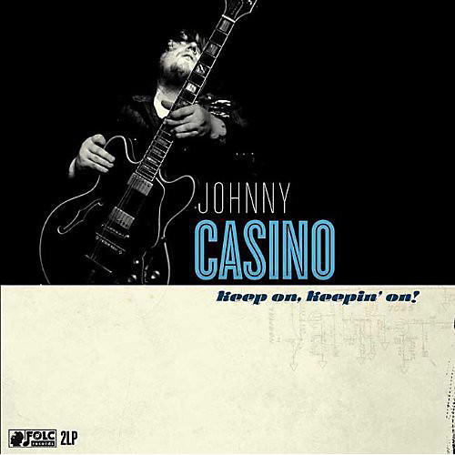 Alliance Johnny Casino & the Secrets - Keep on Keeping on