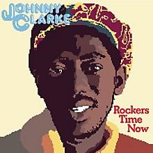 Johnny Clarke - Rockers Time Now