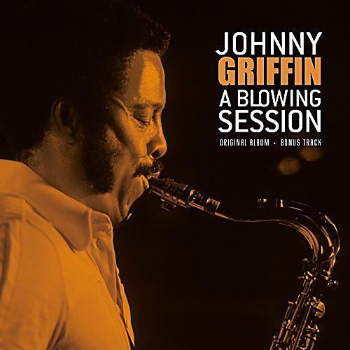 Alliance Johnny Griffin - Blowing Session: Rudy Van Gelder Recordings