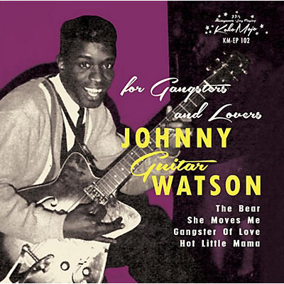 Johnny Guitar Watson - For Gangsters & Lovers