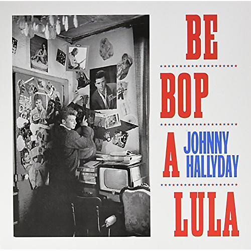 Alliance Johnny Hallyday - Be Bop A Lula