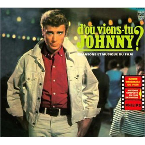 Alliance Johnny Hallyday - D'Ou Viens-Tu Johnny