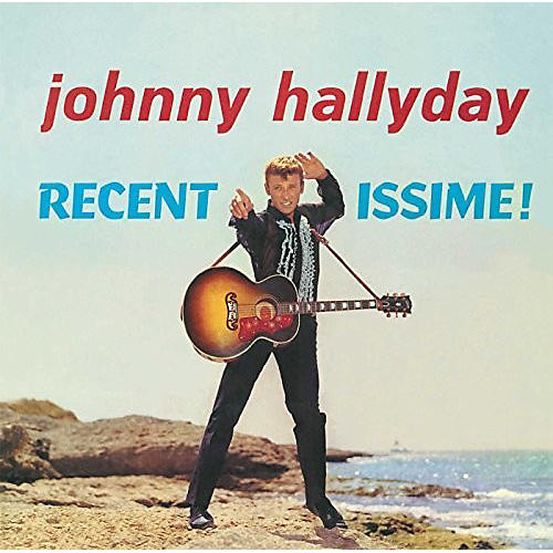 Alliance Johnny Hallyday - Recentissime
