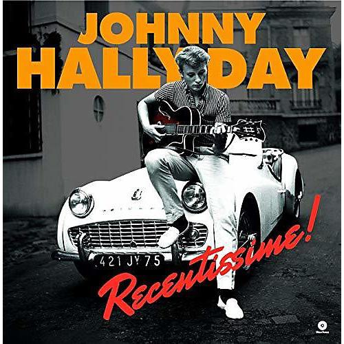 Johnny Hallyday - Recentissime