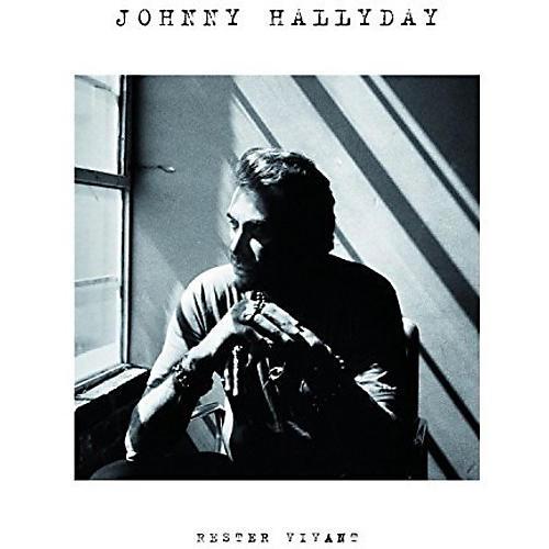 Alliance Johnny Hallyday - Rester Vivant