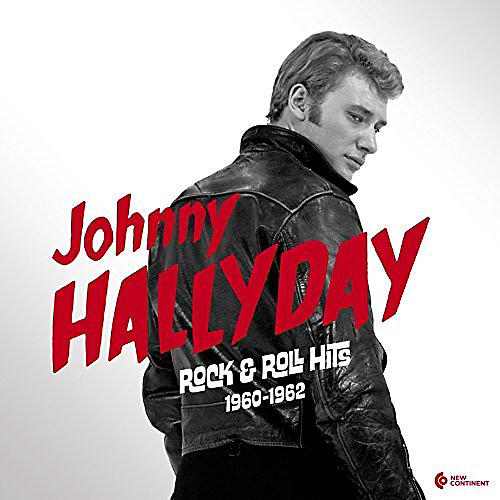Alliance Johnny Hallyday - Rock & Roll Hits 1960-1962