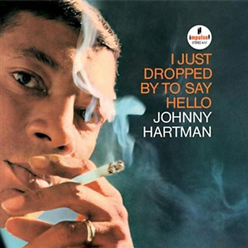 Alliance Johnny Hartman - I Just Dropped By To Say Hello [180 Gram Vinyl]