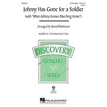 Hal Leonard Johnny Has Gone for a Soldier 2-Part Arranged by Russell Robinson