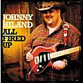 Analysis Plus Johnny Hiland CD All Fired Up thumbnail