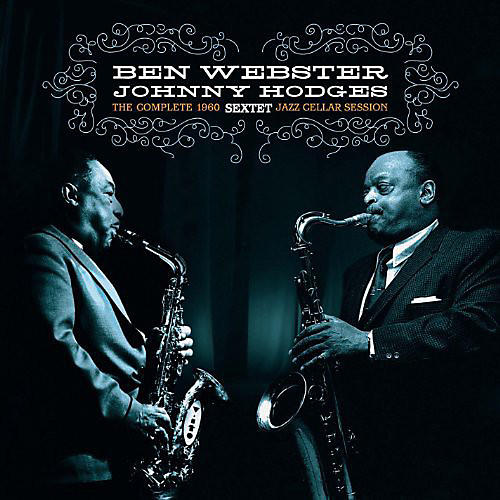 Alliance Johnny Hodges - Complete Jazz Cellar Session 1960