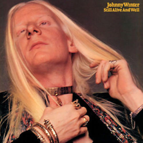 Alliance Johnny Winter - Still Alive and Well