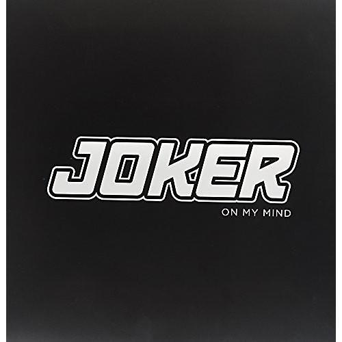 Alliance Joker - On My Mind