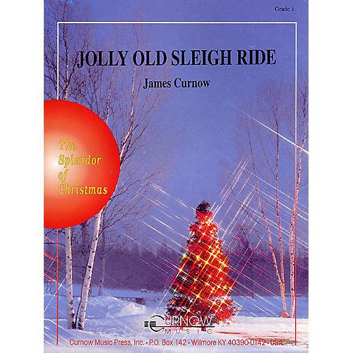 Curnow Music Jolly Old Sleigh Ride (Grade 1 - Score and Parts) Concert Band Level 1 Arranged by James Curnow