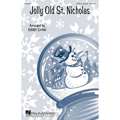 Hal Leonard Jolly Old St. Nicholas SATB a cappella arranged by Kirby Shaw