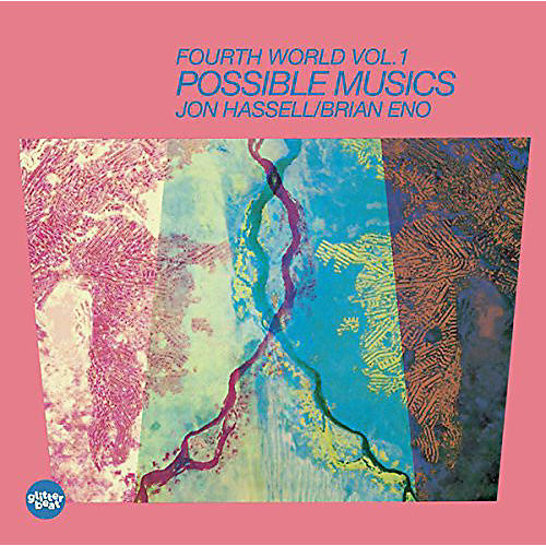 Alliance Jon Hassell - Fourth World Music I: Possible Musics