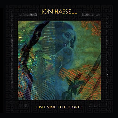Alliance Jon Hassell - Listening To Pictures (pentimento Volume One)