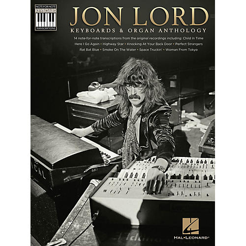 Hal Leonard Jon Lord - Keyboards & Organ Anthology Keyboard Recorded Versions Series Softcover Performed by Jon Lord