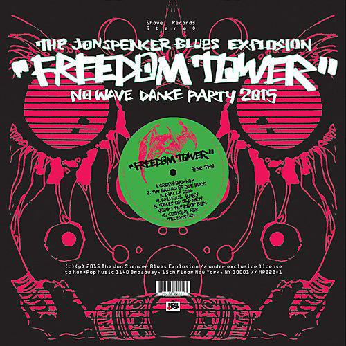 Alliance Jon Spencer Blues Explosion - Freedom Tower: No Wave Dance Party 2015