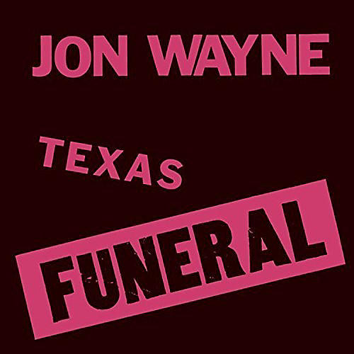 Alliance Jon Wayne - Texas Funeral