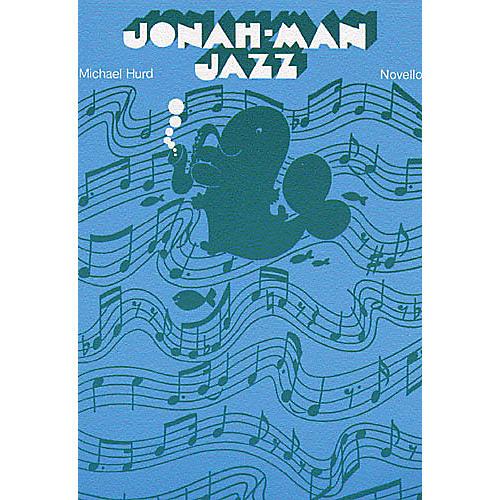 Novello Jonah-Man Jazz UNIS Composed by Michael Hurd