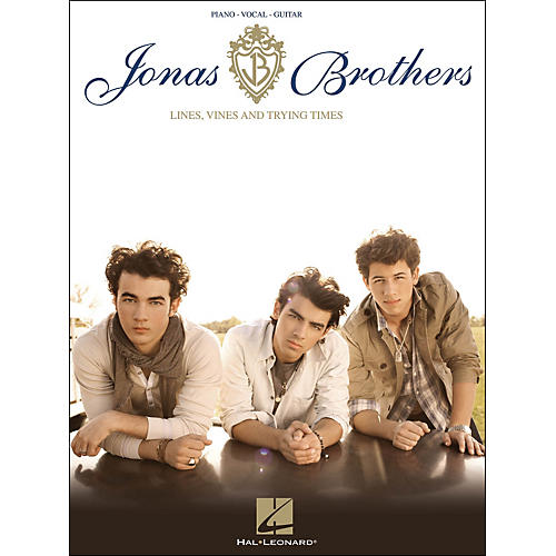 Hal Leonard Jonas Brothers: Lines, Vines And Trying Times arranged for piano, vocal, and guitar (P/V/G)