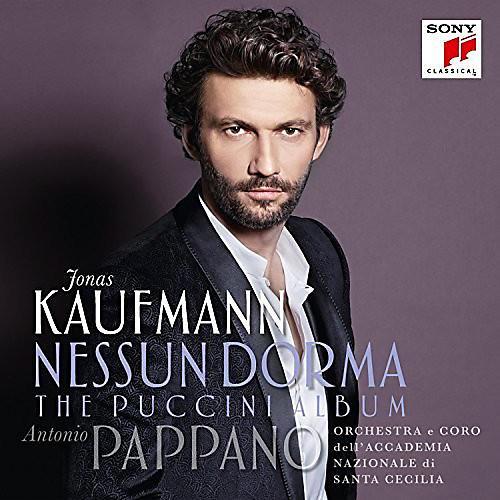 Alliance Jonas Kaufmann - Nessun Dorma: The Puccini Album