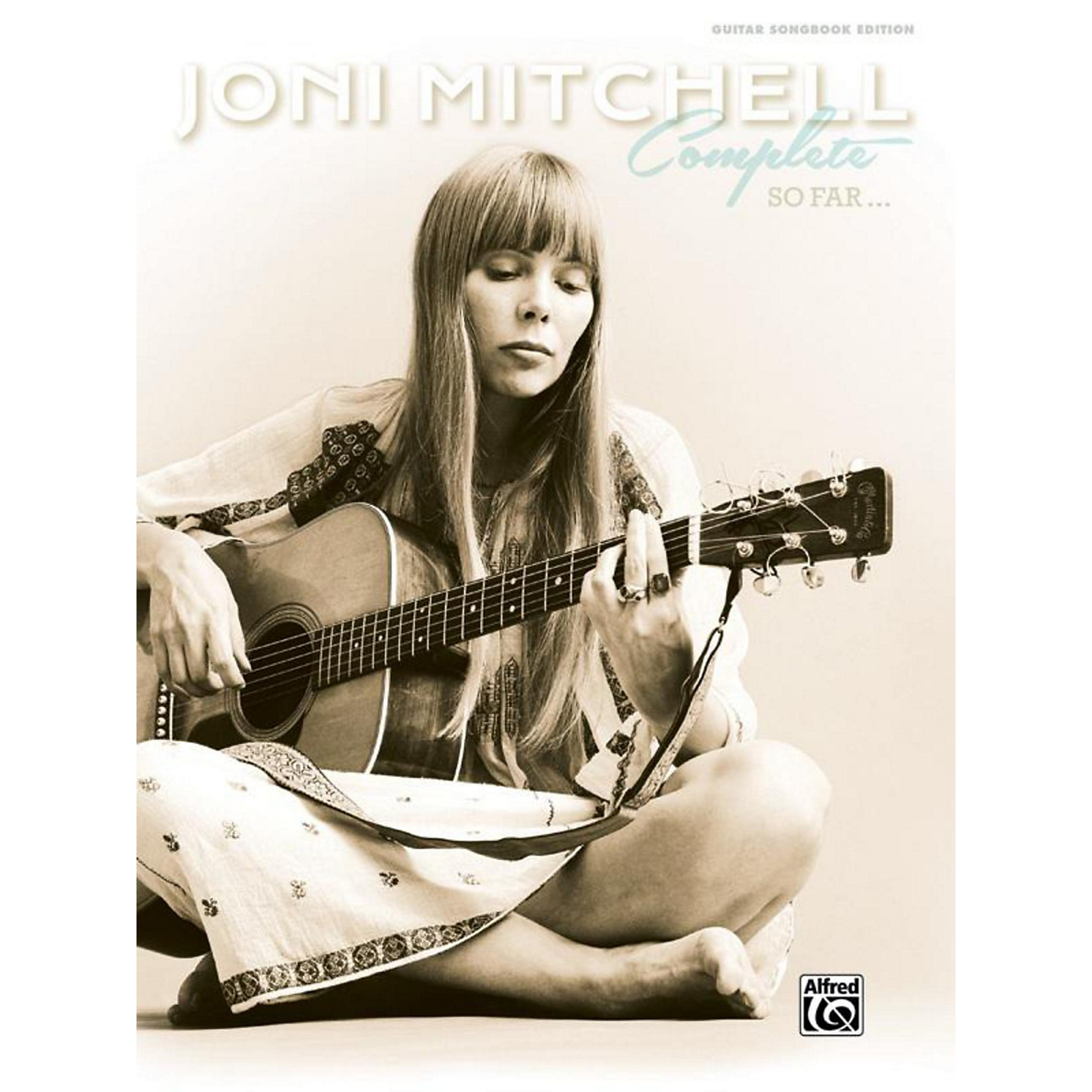 Alfred Joni Mitchell - Complete So Far Guitar Songbook Hardcover Edition