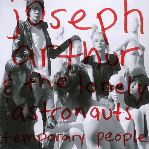 Alliance Joseph Arthur - Temporary People