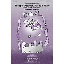 G. Schirmer Joseph Dearest, Joseph Mine (from Three Folk Carols) SSA arranged by Cary Ratcliff