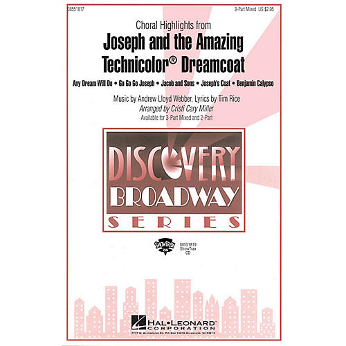 Hal Leonard Joseph and the Amazing Technicolor Dreamcoat (Choral Highlights) 2-Part Arranged by Cristi Cary Miller