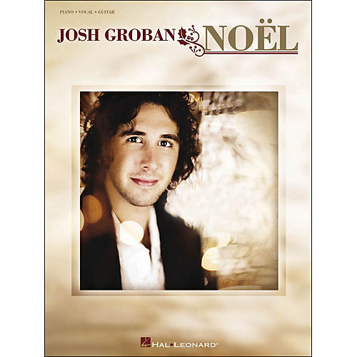 Hal Leonard Josh Groban Noel arranged for piano, vocal, and guitar (P/V/G)