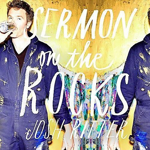 Alliance Josh Ritter - Sermon on the Rocks