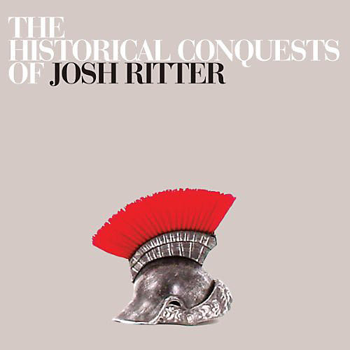 Alliance Josh Ritter - The Historical Conquests Of John Ritter
