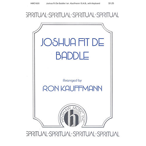 Hinshaw Music Joshua Fit de Baddle SAB arranged by Ronald Kauffmann