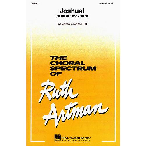 Hal Leonard Joshua! (Fit the Battle of Jericho) 2-Part arranged by Ruth Artman