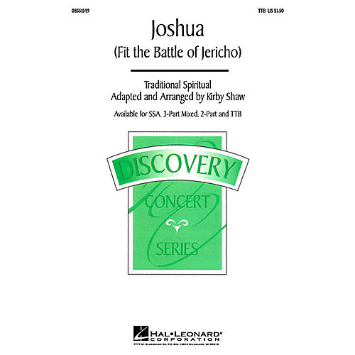 Hal Leonard Joshua! (Fit the Battle of Jericho) TTB arranged by Kirby Shaw