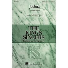 Hal Leonard Joshua TTBB A Cappella by The King's Singers arranged by Robert Sells