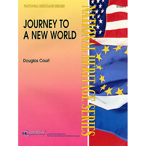 Curnow Music Journey to a New World (Grade 2 - Score Only) Concert Band Level 2 Composed by Douglas Court