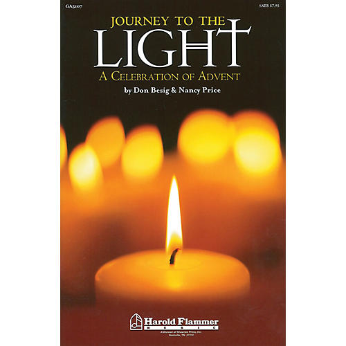 Shawnee Press Journey to the Light (A Celebration of Advent) SATB composed by Don Besig