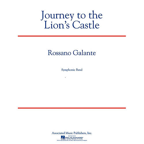 Associated Journey to the Lion's Castle Concert Band Level 5 Composed by Rossano Galante
