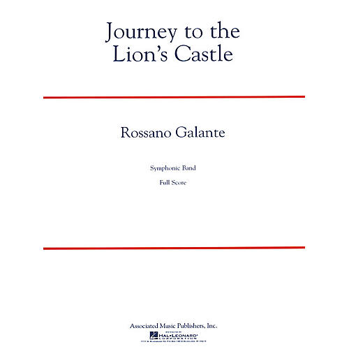 G. Schirmer Journey to the Lion's Castle Concert Band Level 5 Composed by Rossano Galante