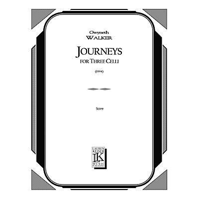 Lauren Keiser Music Publishing Journeys for Three Celli LKM Music Series Composed by Gwyneth Walker