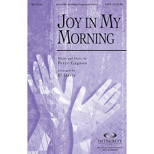 Integrity Choral Joy in My Morning CD ACCOMP Arranged by BJ Davis