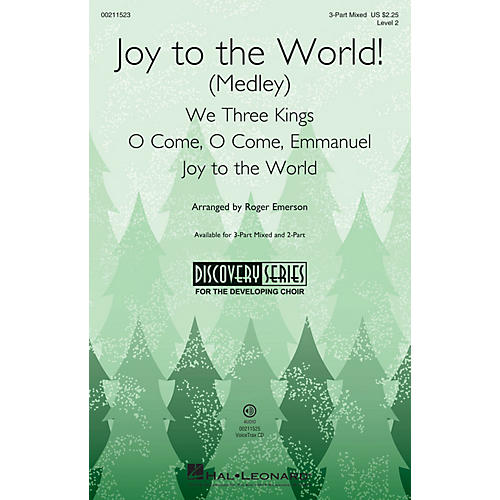 Hal Leonard Joy to the World! (Medley) Discovery Level 2 3-Part Mixed arranged by Roger Emerson
