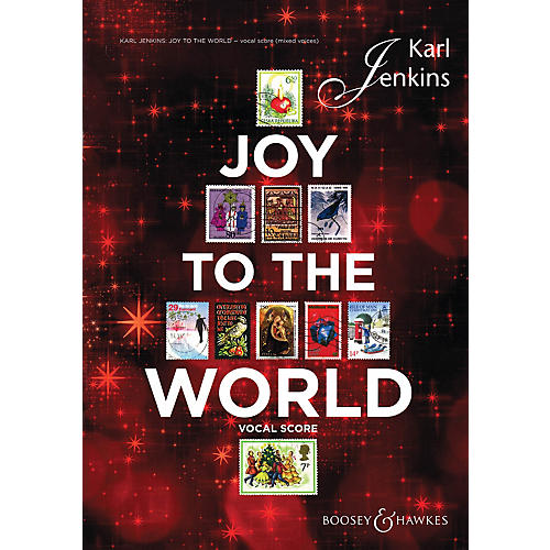 Boosey and Hawkes Joy to the World (Sop Solo, Mixed Chorus, opt. SSA Chorus, and Vocal Score) SATB composed by Karl Jenkins