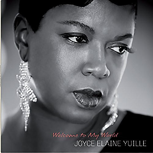 Alliance Joyce Elaine Yuille - Welcome to My World